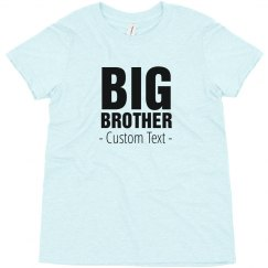 Big Brother Custom Text Tee