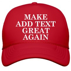Custom Make Your Text Great Again