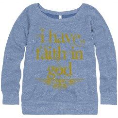 I have Faith in God