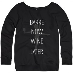 Barre Now / Wine Later