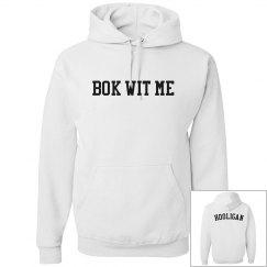 Bok Wit Me/Hooligan