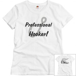 Professional Hooker!