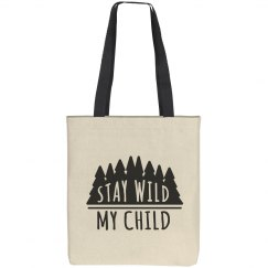 Stay Wild Tote