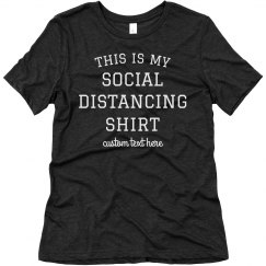 This is My Social Distancing Shirt