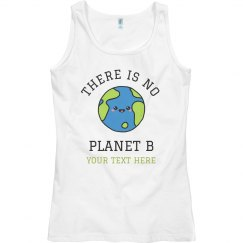 No Planet B Earth Day