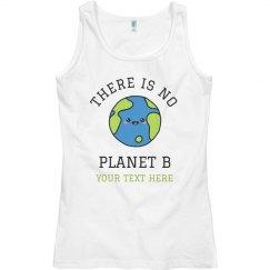 No Planet B Earth Day