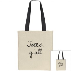 'Totes, y'all' Tall Tote Bag