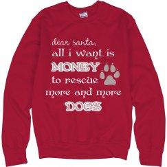 Dear Santa Sweatshirt
