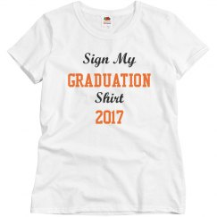 Sign My Graduation Shirt 2017