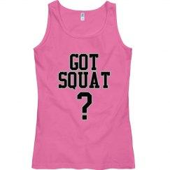 Got Squat