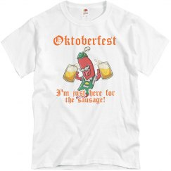 Here For The Oktoberfest Sausage