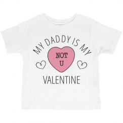 Daddy Is My Valentine Cute Girl