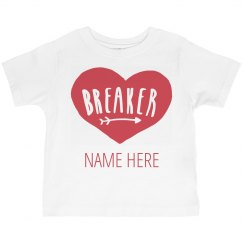 Custom Toddler Heart Breaker Vday