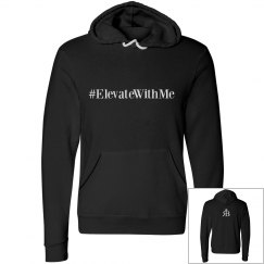 Elevate with Me Hoody