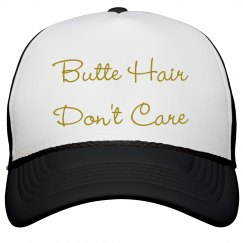 Butte Hair Don't Care