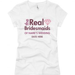 The Real Bridesmaids