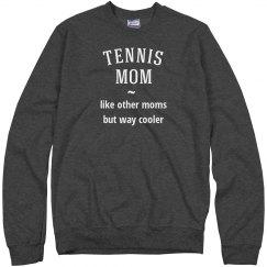 Tennis mom way cooler