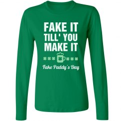 Fake It St. Patrick Long Sleeve