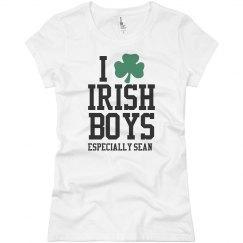 I Love Irish Boys On St Patricks