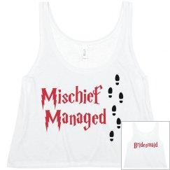Bridesmaid Mischief Managed