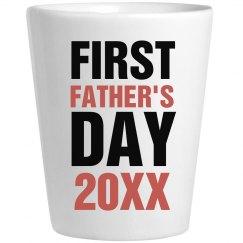 Custom 1st Father's Day Shot Glass