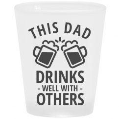 Dad Drinks Well With Others