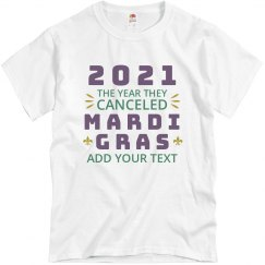 Canceled Mardi Gras Custom Tee