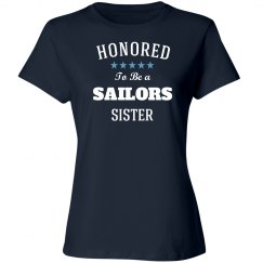 Honored to be sailors sister