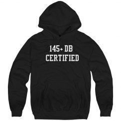 145+db certified Hoodie