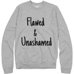 Flawed & Unashamed Grey Sweatshirt