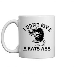 Rats Ass Coffee Mug