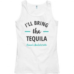 I'll Bring the Tequila Bachelorette Tank
