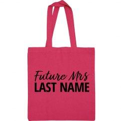 Future Mrs. Last Name Sport Bag