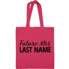 Future Mrs. Last Name Sport Bag