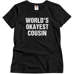 Okayest Cousin