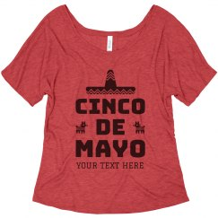 Custom Cinco De Mayo Flowy Tee