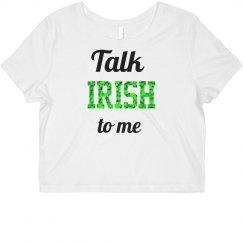 Talk Irish to Me Croptop