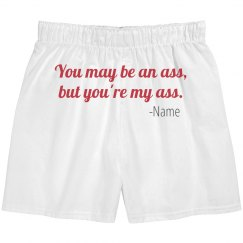 Custom Name Your My Ass Boxers