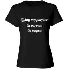 Living my purpose