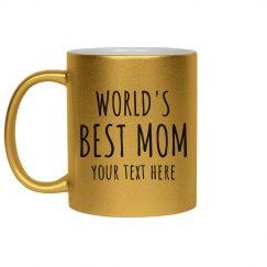 World's Best Mom Custom Gift