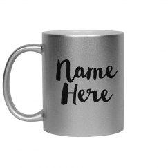 Custom Name Metallic Mug Gift