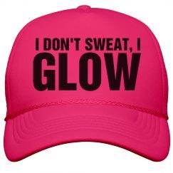Don't Sweat Just Glow