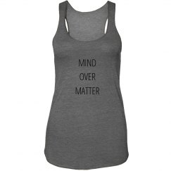 Mind Over Matter Tank
