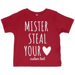 Mister Steal Your Heart Cutest Valentine's Toddler Tee