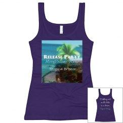 Tropical Breeze Release Party/Lyrics