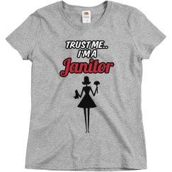 Trust me..Janitor