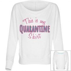 My quarantine LS - white