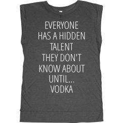 Hidden Talent With Vodka