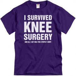 I survived Knee Surgery