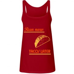 Will Run For Tacos